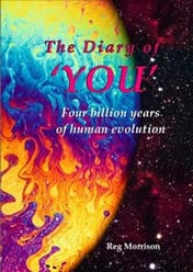 """The Diary of 'YOU' – """"Four billion years of human evolution"""